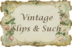 Slips & Such